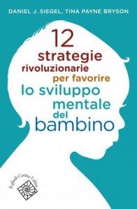 12-strategie-rivoluzionarie-per-favorire-lo-sviluppo-mentale-del-bambino-1427
